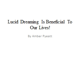 Lucid Dreaming Is Beneficial To