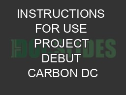 INSTRUCTIONS FOR USE PROJECT DEBUT CARBON DC
