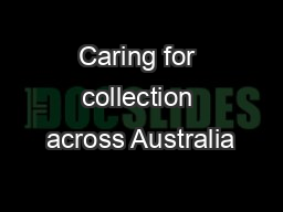 Caring for collection across Australia