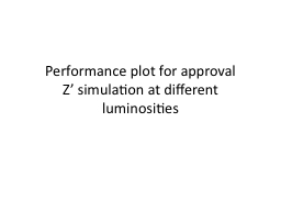 Performance plot for approval
