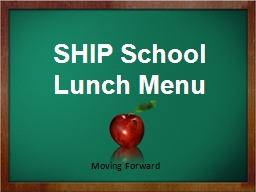 SHIP School Lunch Menu
