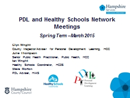 PDL and Healthy Schools Network Meetings