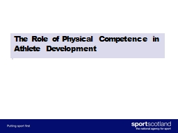 The Role of Physical Competence in