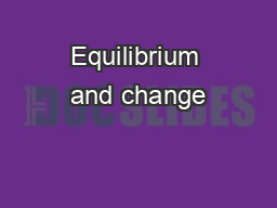 Equilibrium and change