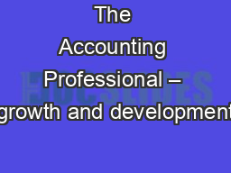 The Accounting Professional – growth and development