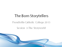The Born Storytellers