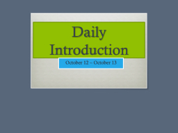 Daily Introduction PowerPoint PPT Presentation