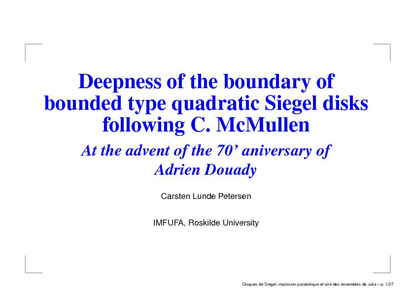 Deepness of the boundary of bounded type quadratic Siegel disks following C.McMullen