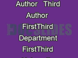 Sample IEEE Paper for A Page Size First Author   Second Author   Third Author  FirstThird Department FirstThird University Address Including Country Name first