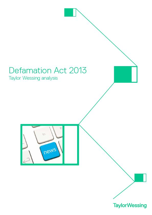 Defamation Act 2013 – What's Changed?