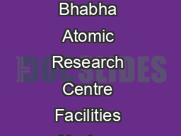 Government of India Department of Atomic Energy Bhabha Atomic Research Centre Facilities Nuclear Recycle Board  Kalpakkam Advertisement No