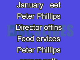the Boffins Club newsletter AMUSEBOUCHE January   eet Peter Phillips Director offins Food ervices Peter Phillips career path has never been clear cut