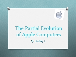 The Partial Evolution of Apple Computers