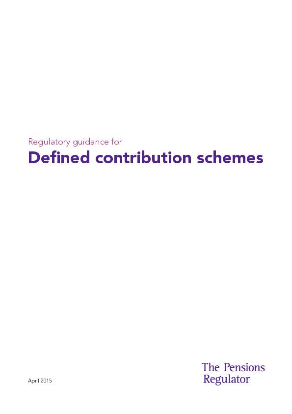 Regulatory guidance forDened contribution schemes