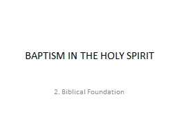 BAPTISM IN THE HOLY SPIRIT PowerPoint PPT Presentation