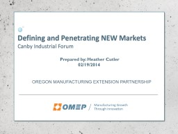Defining and Penetrating NEW Markets
