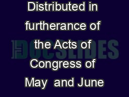 Distributed in furtherance of the Acts of Congress of May  and June PowerPoint PPT Presentation