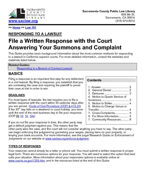 File a written response with the court answering your summons and complaint