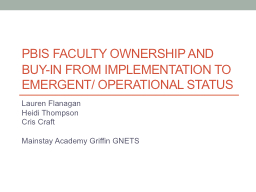 PBIS Faculty Ownership and Buy-in from Implementation to Em