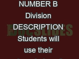WEVE GOT YOUR NUMBER B Division DESCRIPTION Students will use their knowledge of PDF document - DocSlides