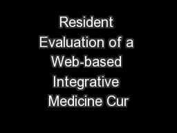 Resident Evaluation of a Web-based Integrative Medicine Cur