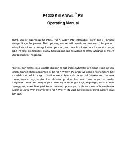 P Kill A Watt TM PS Operating Manual Thank you for purchasing the P