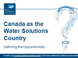 Canada as the Water Solutions Country PowerPoint PPT Presentation