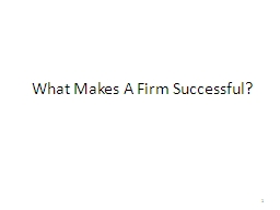 What Makes A Firm Successful?