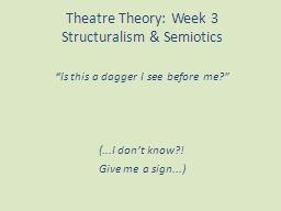Theatre Theory: Week 3