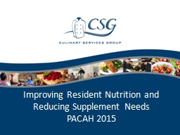 Improving Resident Nutrition and Reducing Supplement Needs PowerPoint PPT Presentation