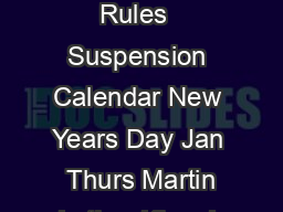 ASP Alternate Side Parking Rules  Suspension Calendar New Years Day Jan  Thurs Martin Luther King Jr PowerPoint PPT Presentation