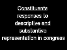 Constituents responses to descriptive and substantive representation in congress