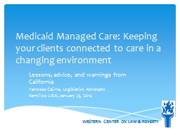 Medicaid Managed Care: Keeping your clients connected to ca
