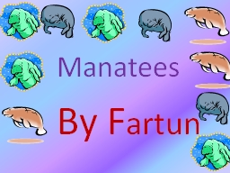 Manatees PowerPoint PPT Presentation