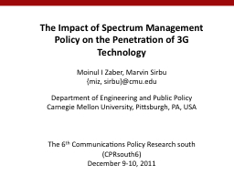 The Impact of Spectrum Management Policy on the Penetration