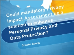 Could mandatory Privacy Impact Assessment