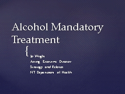 Alcohol Mandatory Treatment