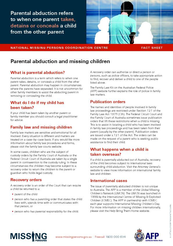 What is parental abduction?Parental abduction is a term which refers t