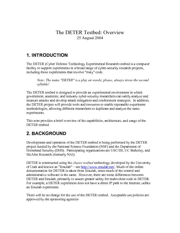 25 August 2004 The DETER (Cyber Defense Technology Experimental Resear