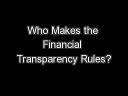Who Makes the Financial Transparency Rules?
