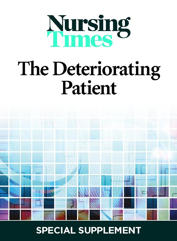 Nursing time the Deteriorating Patient special supplement