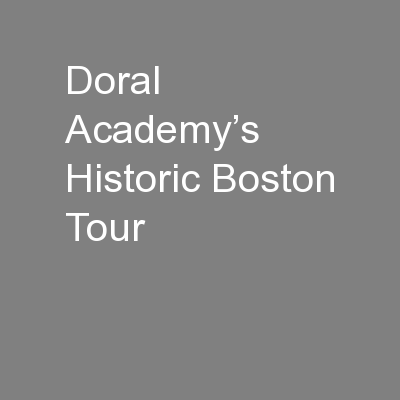 Doral Academy's Historic Boston Tour