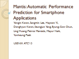 Mantis: Automatic Performance Prediction for Smartphone App
