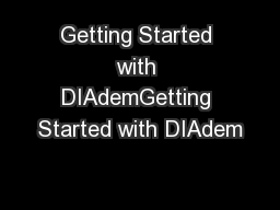 Getting Started with DIAdemGetting Started with DIAdem