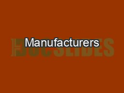 Manufacturers PowerPoint PPT Presentation