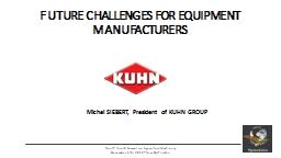 FUTURE CHALLENGES FOR EQUIPMENT MANUFACTURERS