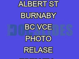 Type text Care Bear Learning Centre Daycare  ALBERT ST BURNABY BC VCE PHOTO RELASE FORM This form is for permission to display photos of your child