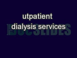 utpatient dialysis services