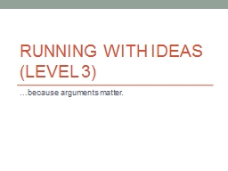 Running with ideas (level 3) PowerPoint PPT Presentation