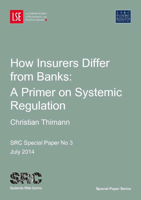 How Insurers Differ from Banks a  Primer on Systemic Regulation